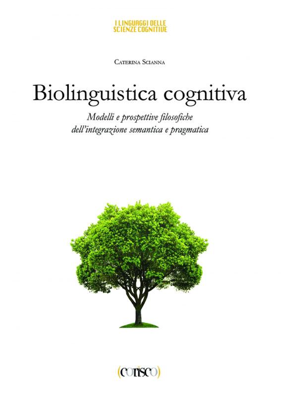 Biolinguistica cognitiva