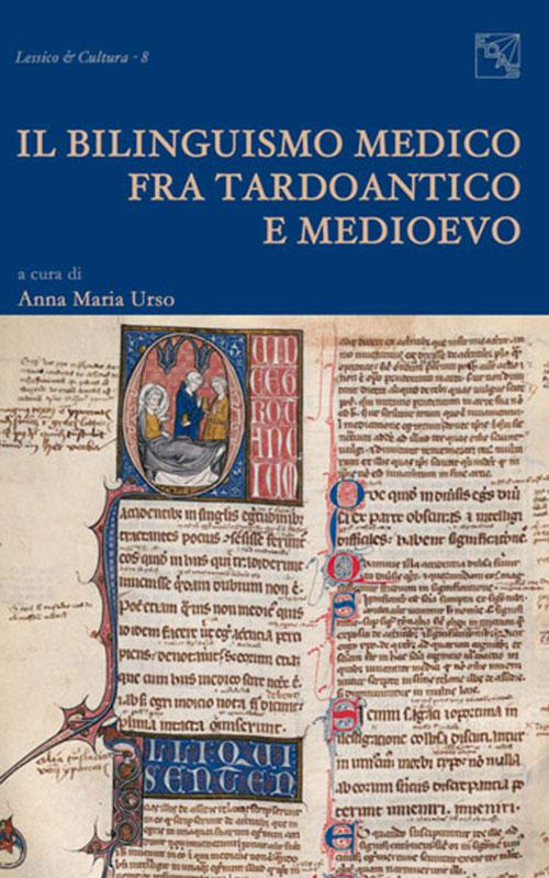 Il bilinguismo medico fra tardoantico e medioevo