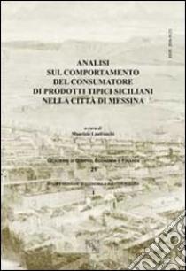 Analisi sul comportamento del consumatore di prodotti tipici siciliani nella città di Messina