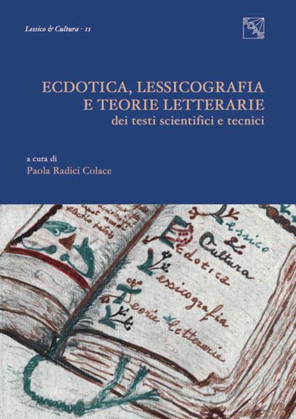 Ecdotica, lessicografia e teorie letterarie dei testi scientifici e tecnici