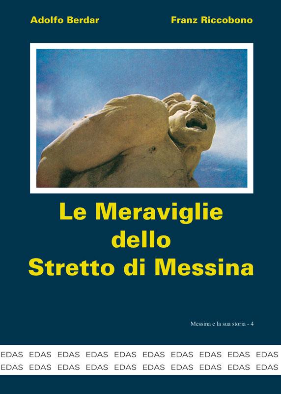 Le Meraviglie dello Stretto di Messina