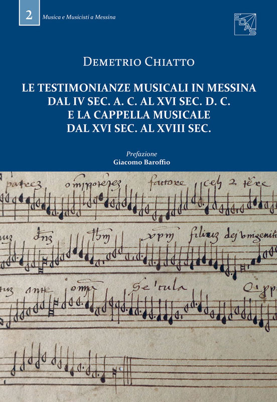 le-testimonianze-musicali-in-messina-dal-iv-sec-a-c-al-xvi-sec-d-c-e-la-cappella-musicale-dal-xvi-sec-al-xviii-sec